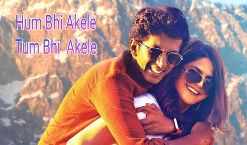 Hum Bhi Akele Tum Bhi Akele full Movie Download