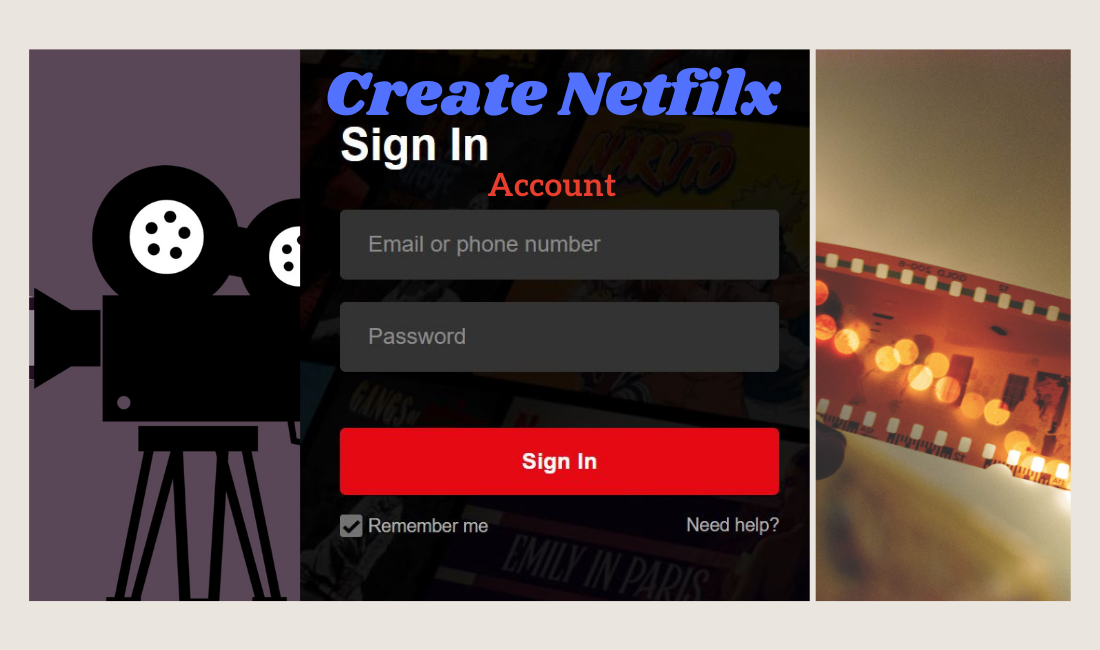 how to Create Netfilx account